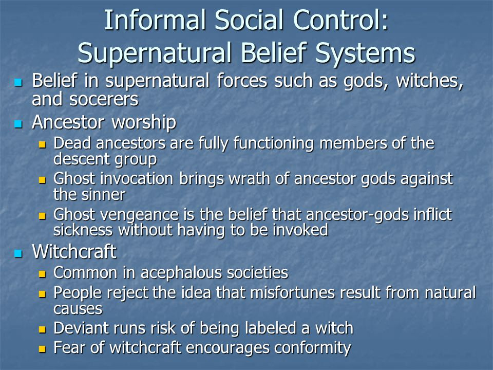 Informal Social Control: Supernatural Belief Systems