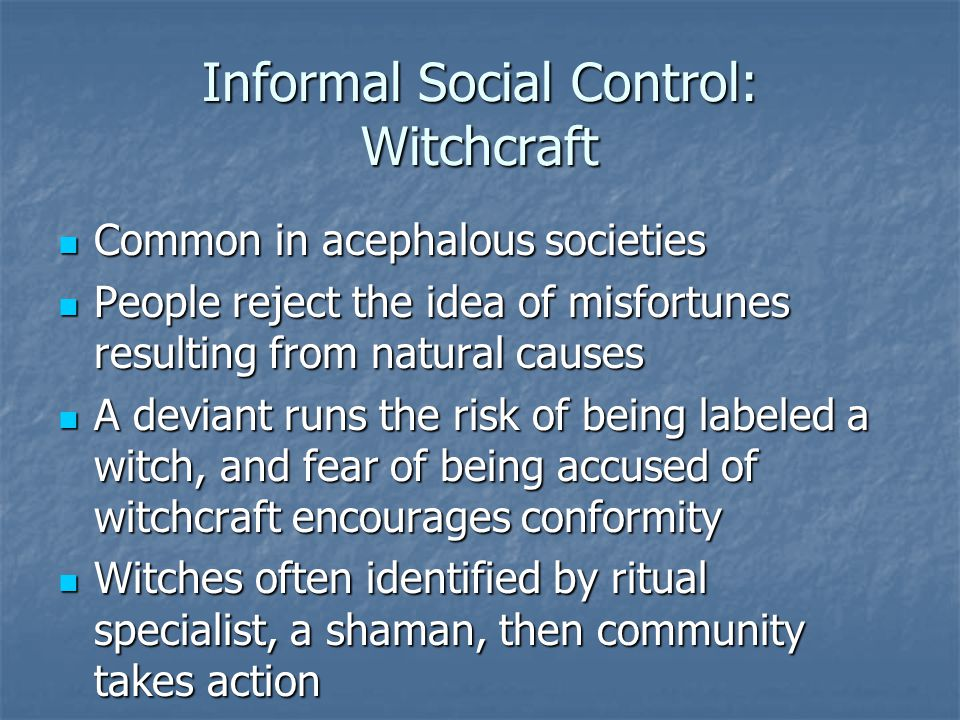 Informal Social Control: Witchcraft