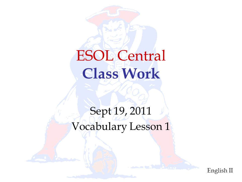 ESOL Central Class Work