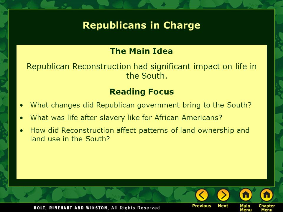 Republican Reconstruction had significant impact on life in the South.