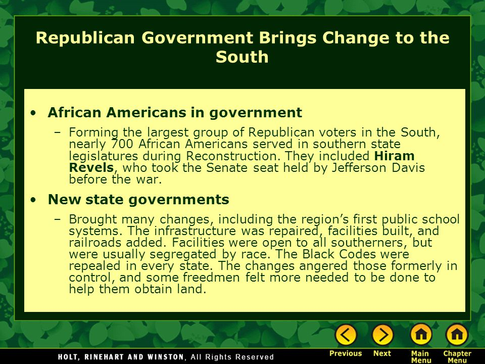 Republican Government Brings Change to the South