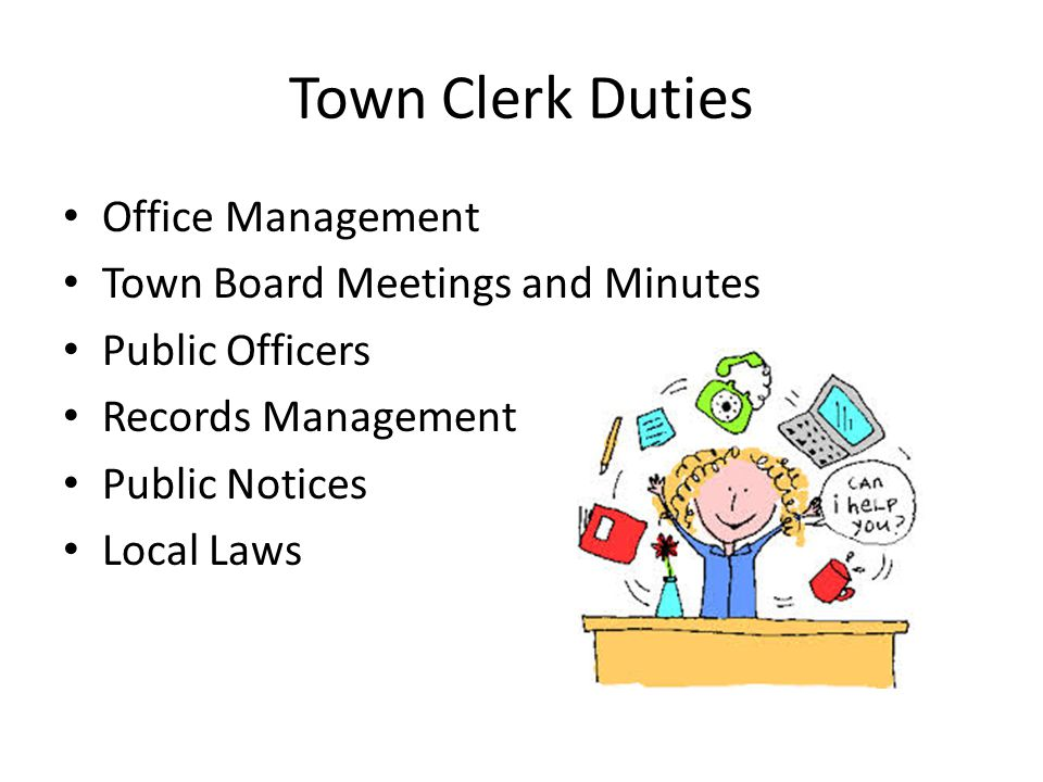 Town Clerk Duties Office Management Town Board Meetings and Minutes