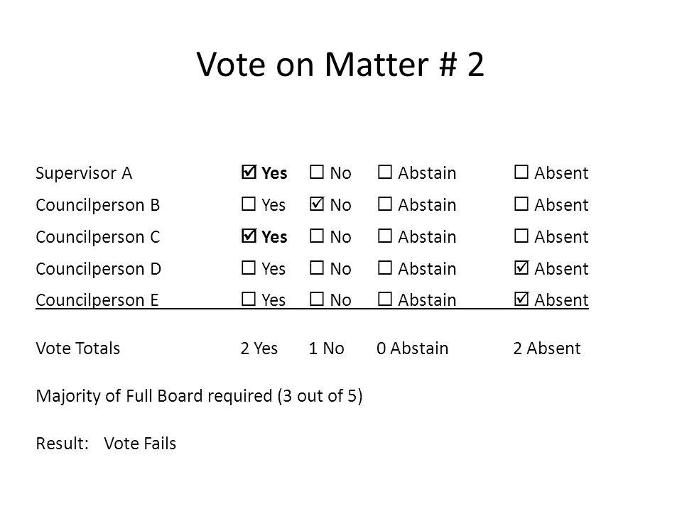 Vote on Matter # 2