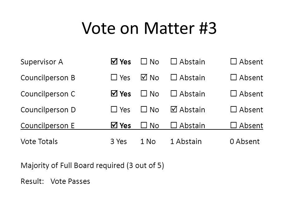Vote on Matter #3
