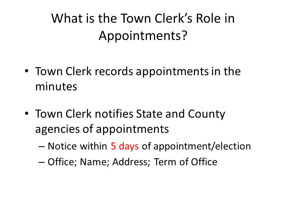 What is the Town Clerk's Role in Appointments