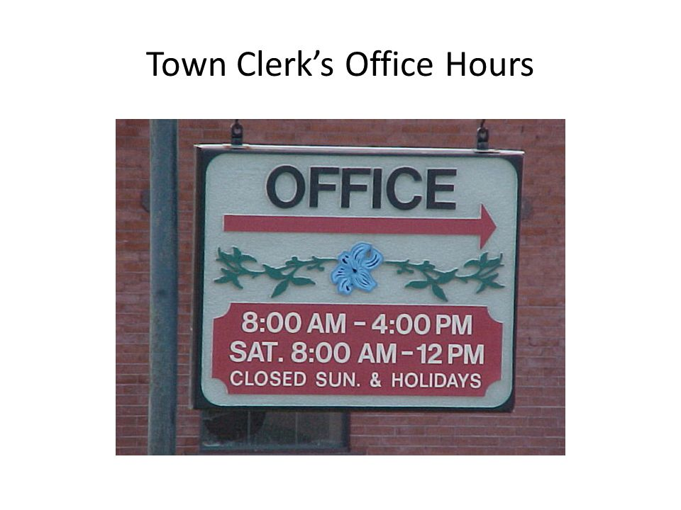 Town Clerk's Office Hours