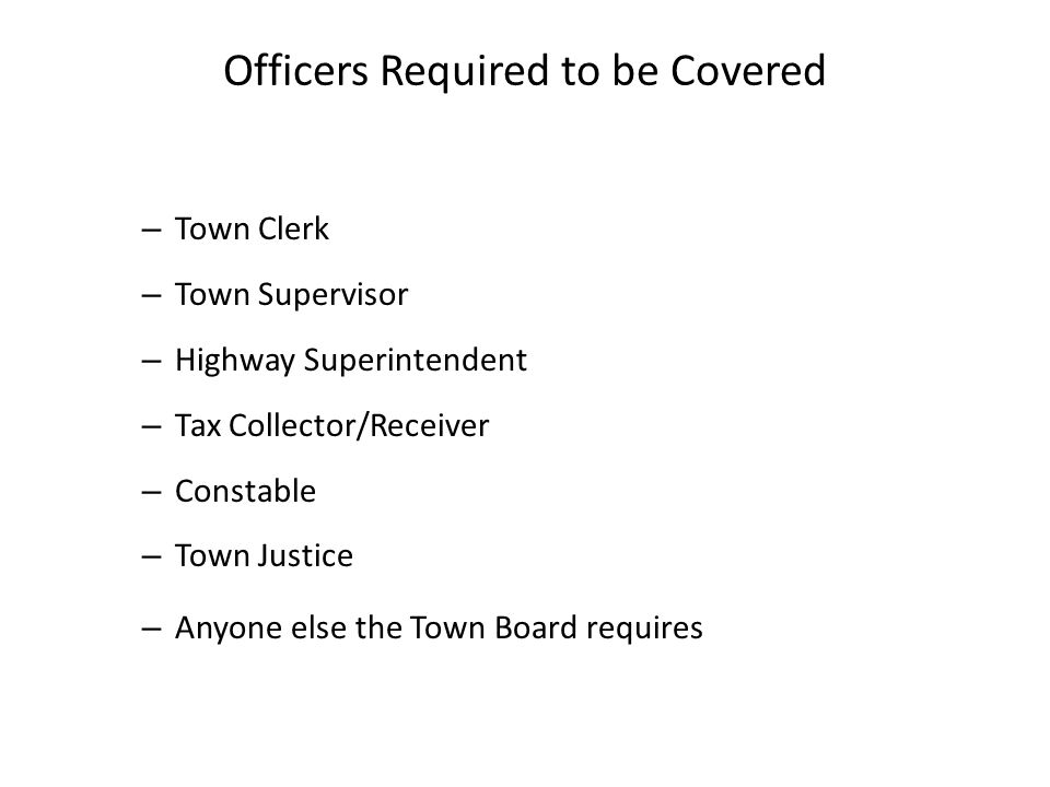 Officers Required to be Covered