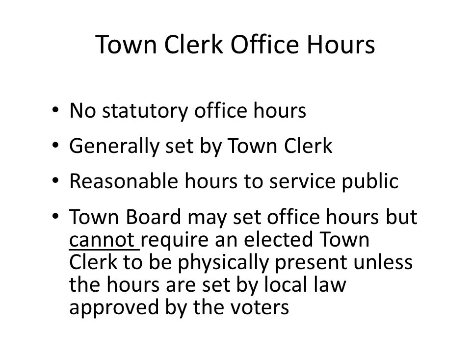Town Clerk Office Hours