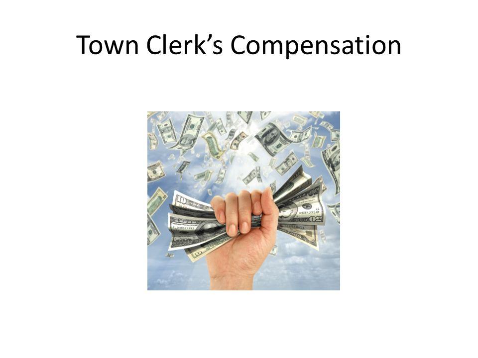 Town Clerk's Compensation