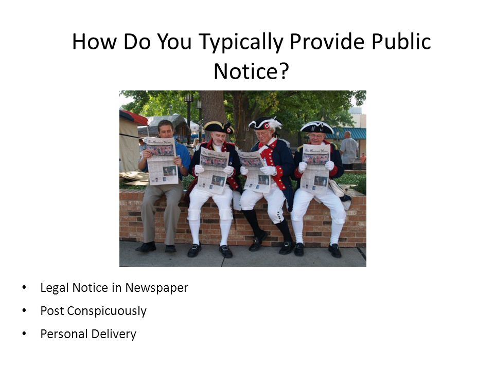 How Do You Typically Provide Public Notice
