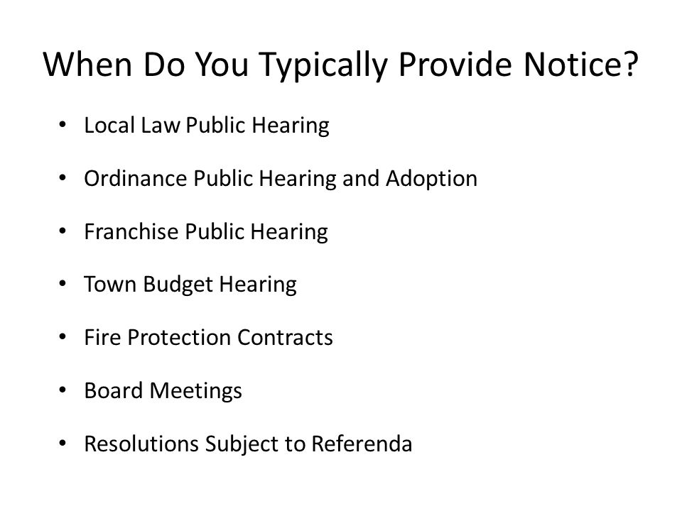 When Do You Typically Provide Notice