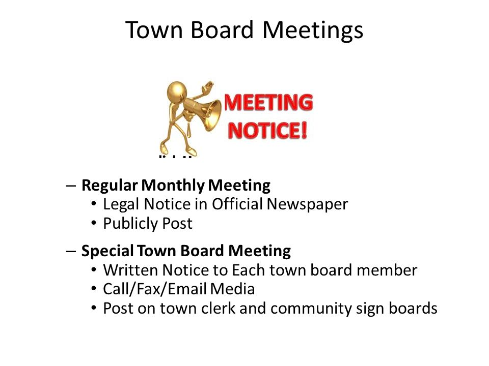 Town Board Meetings Regular Monthly Meeting