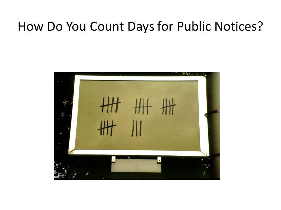 How Do You Count Days for Public Notices