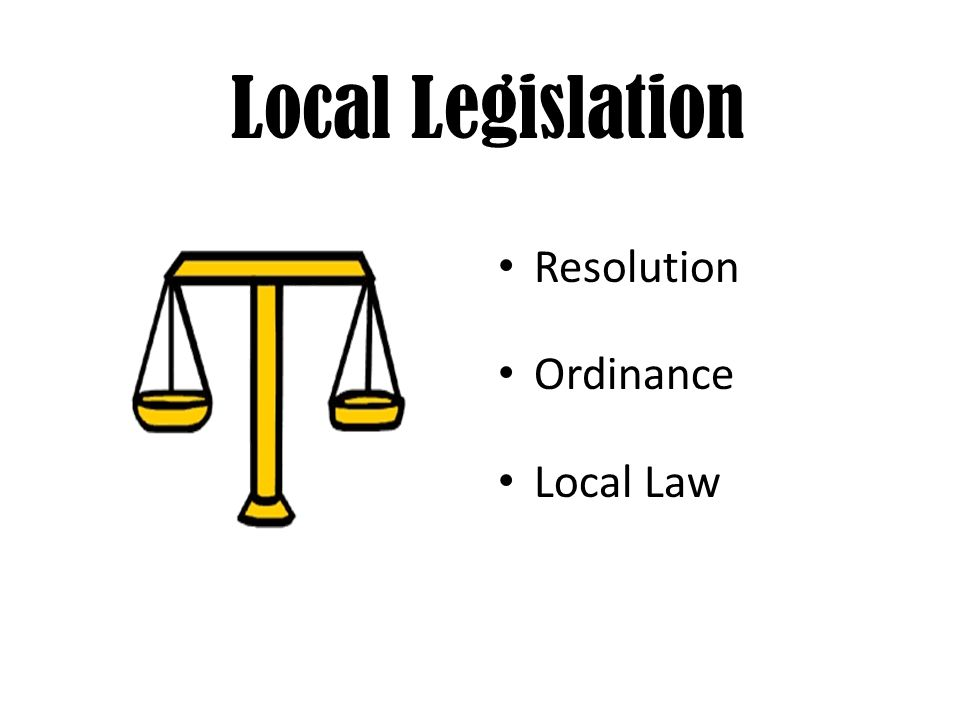 Local Legislation Resolution Ordinance Local Law
