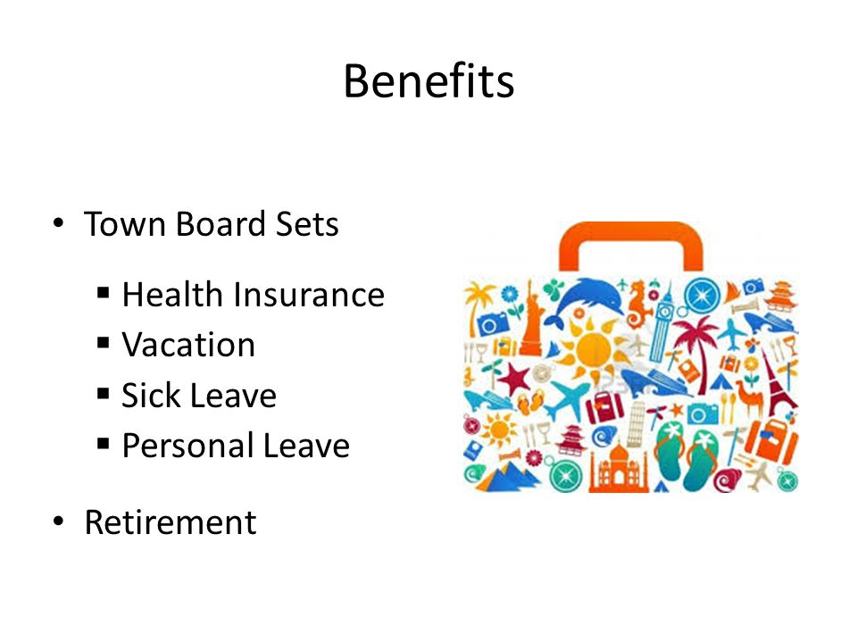 Benefits Town Board Sets Health Insurance Vacation Sick Leave
