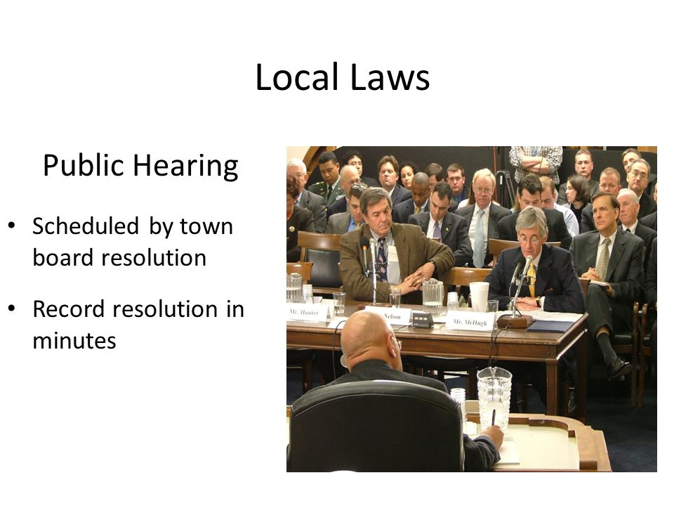 Local Laws Public Hearing Scheduled by town board resolution