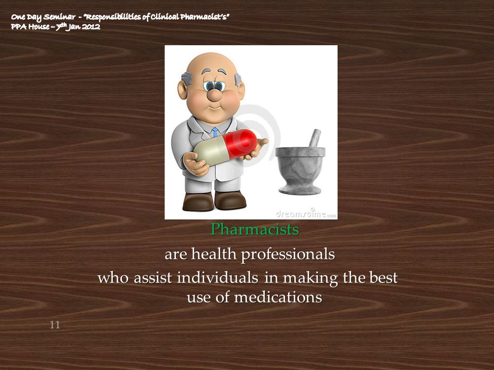 Pharmacists are health professionals
