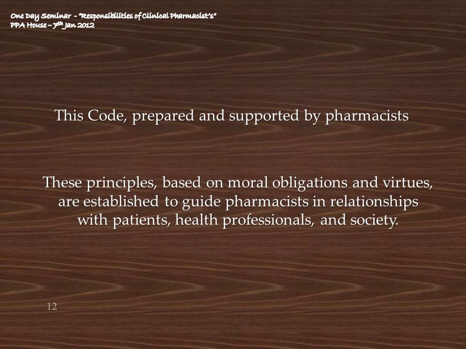 One Day Seminar - Responsibilities of Clinical Pharmacist's