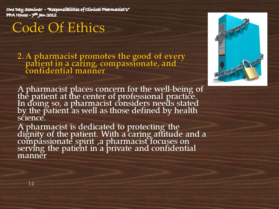 professional ethics pharmacist s right to Code of ethics for pharmacy technicians preamble pharmacy technicians are healthcare professionals who assist pharmacists in providing the best possible care for patients.