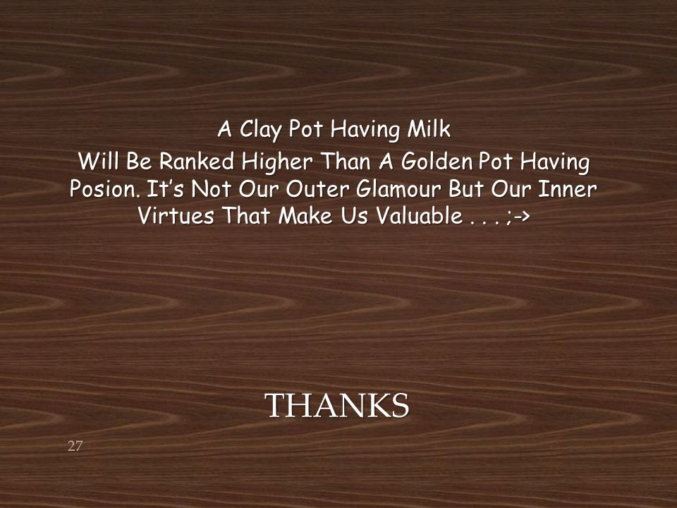 THANKS A Clay Pot Having Milk