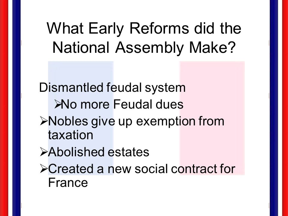 What Early Reforms did the National Assembly Make