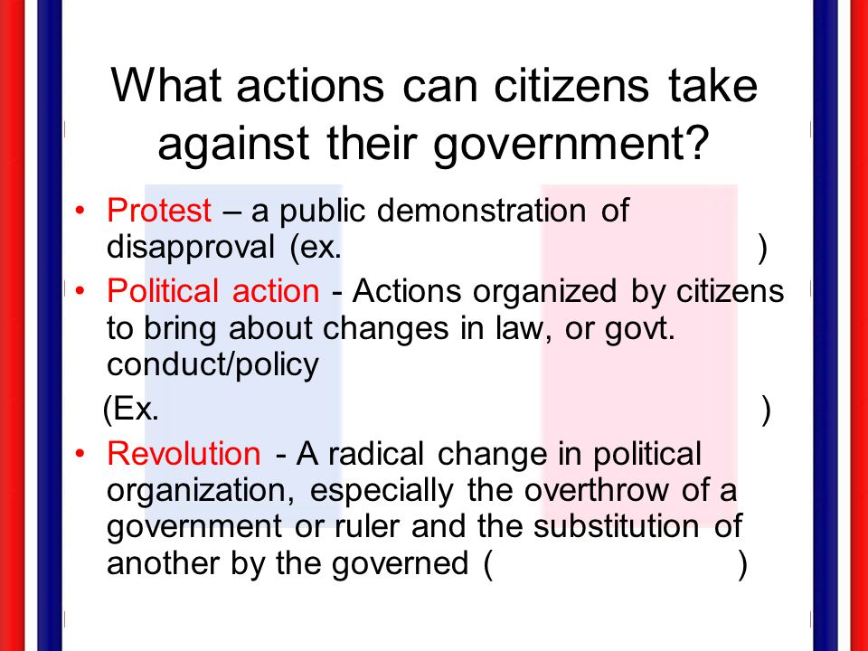 What actions can citizens take against their government