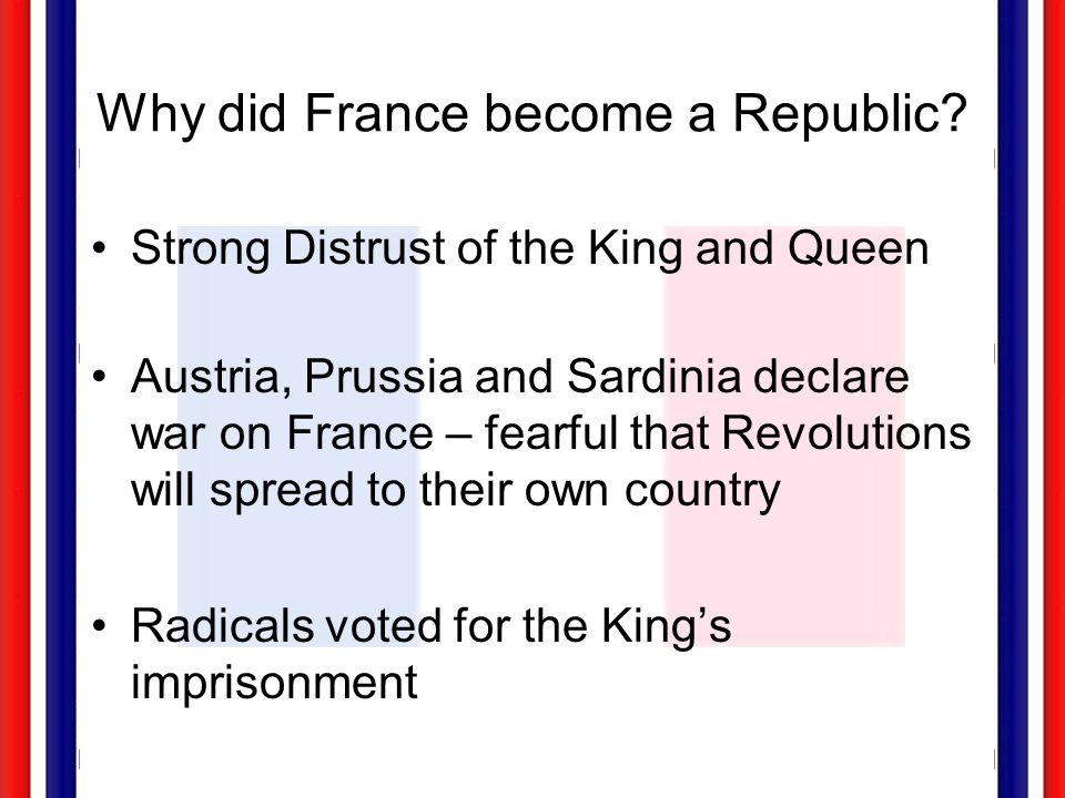 Why did France become a Republic