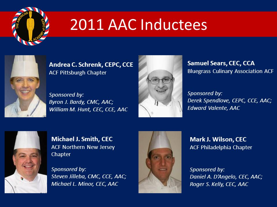 2011 AAC Inductees Samuel Sears, CEC, CCA