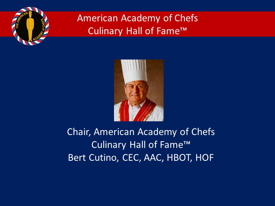 American Academy of Chefs Culinary Hall of Fame™