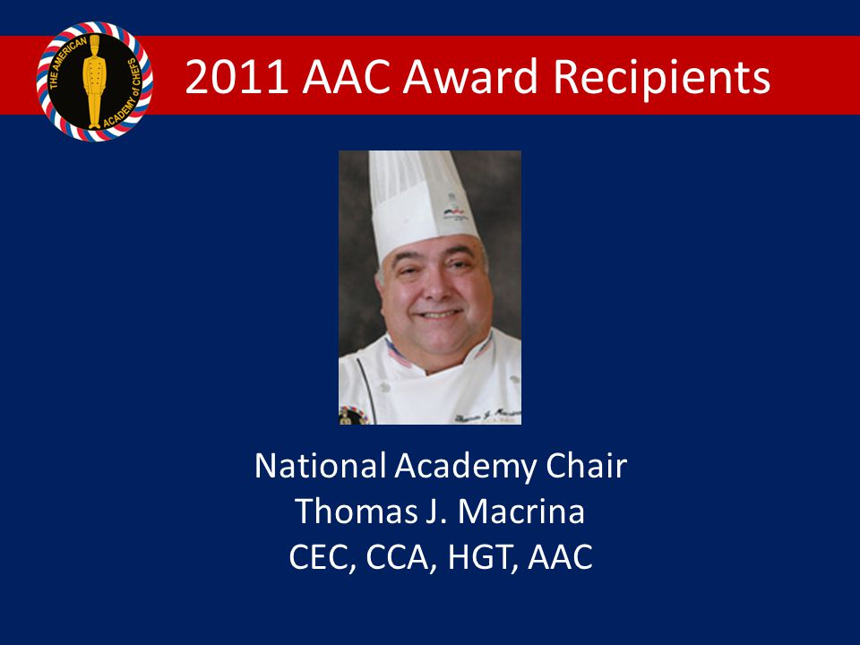 2011 AAC Award Recipients National Academy Chair