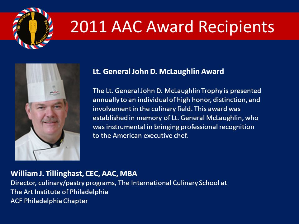 2011 AAC Award Recipients Lt. General John D. McLaughlin Award