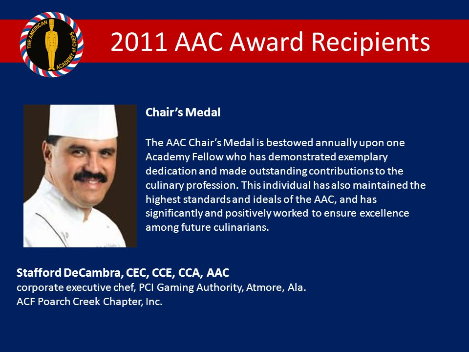 2011 AAC Award Recipients Chair's Medal