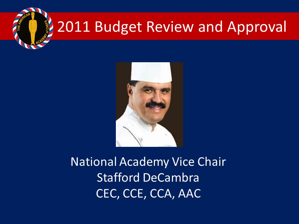 2011 Budget Review and Approval