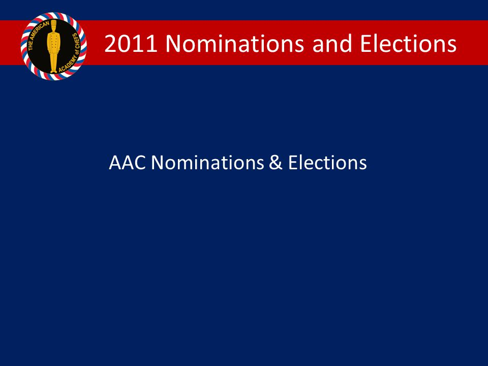 2011 Nominations and Elections