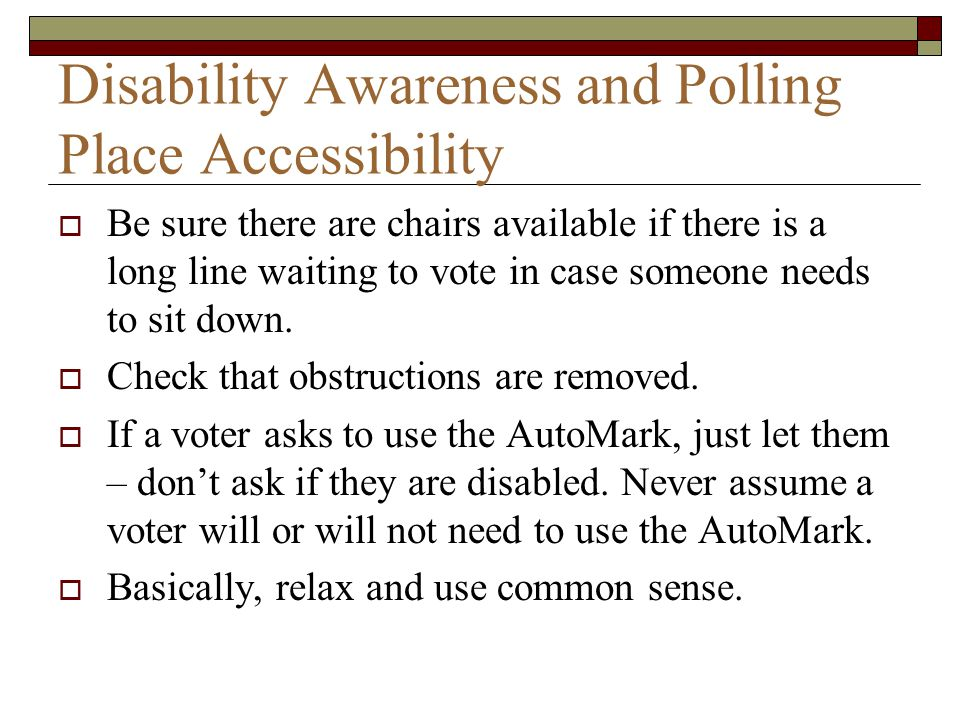 Disability Awareness and Polling Place Accessibility
