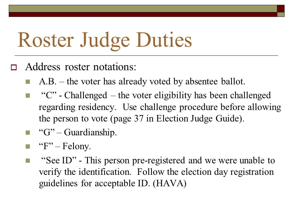Roster Judge Duties Address roster notations: