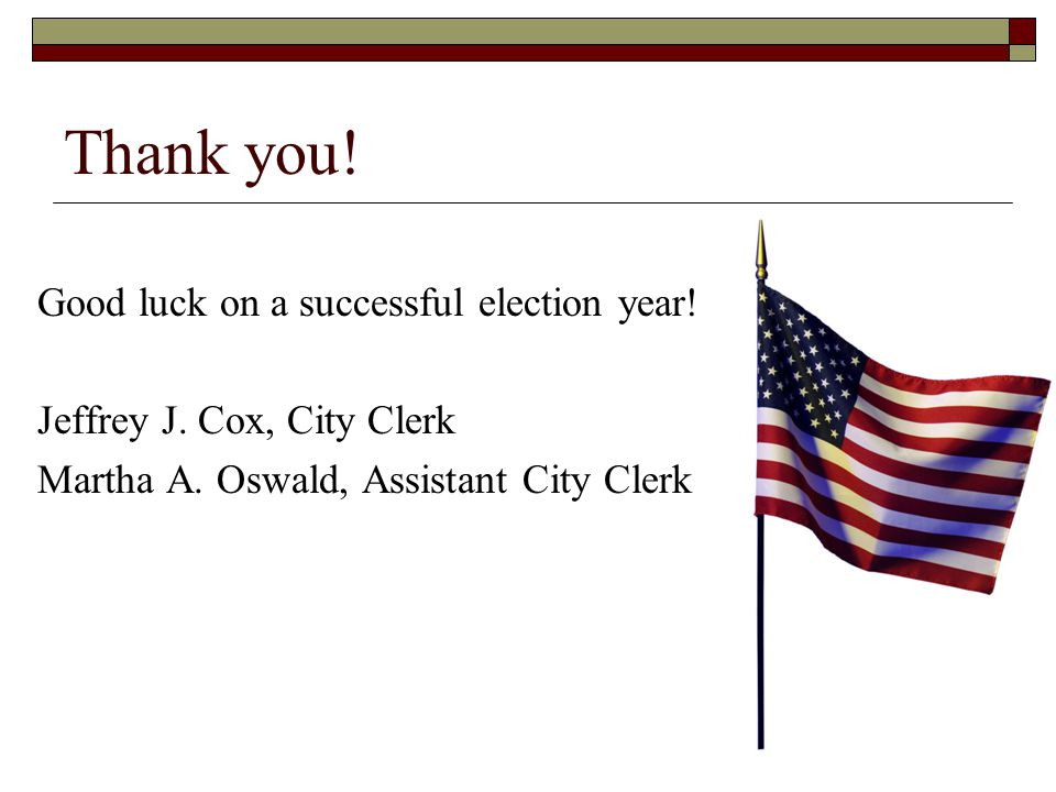 Thank you! Good luck on a successful election year!