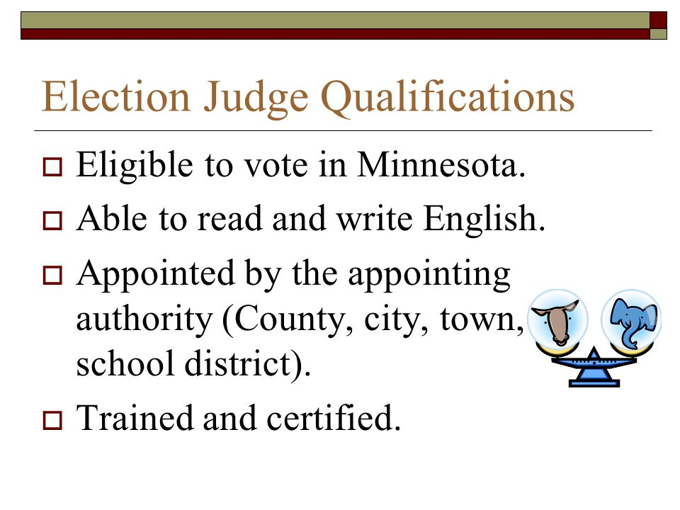 Election Judge Qualifications