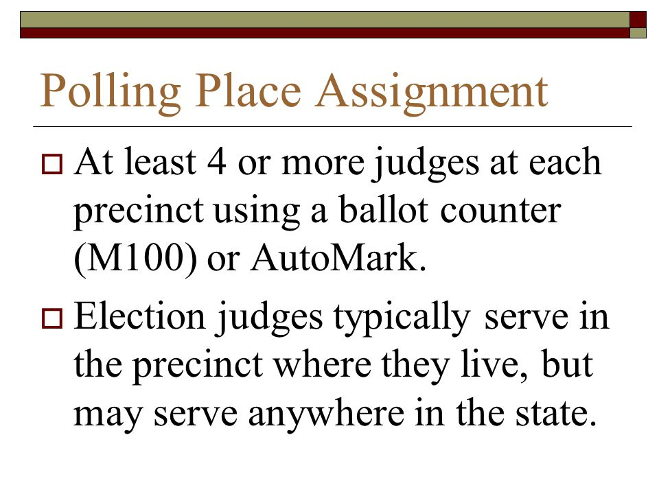 Polling Place Assignment