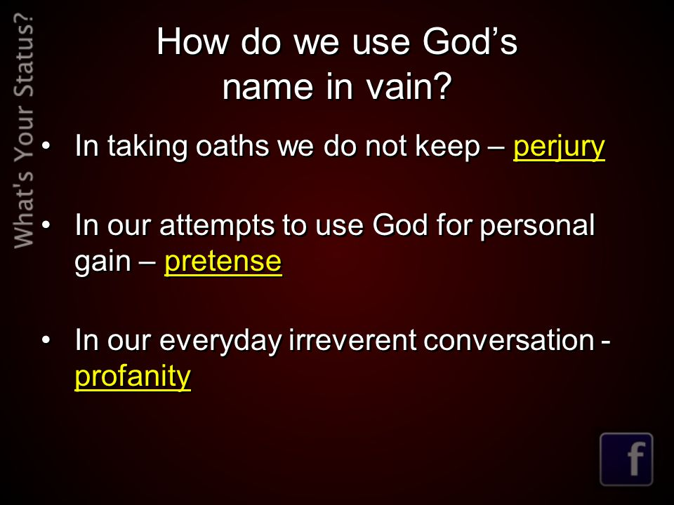 How do we use God's name in vain