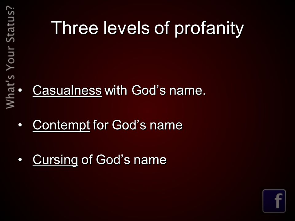 Three levels of profanity