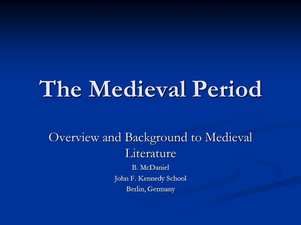 Overview and Background to Medieval Literature