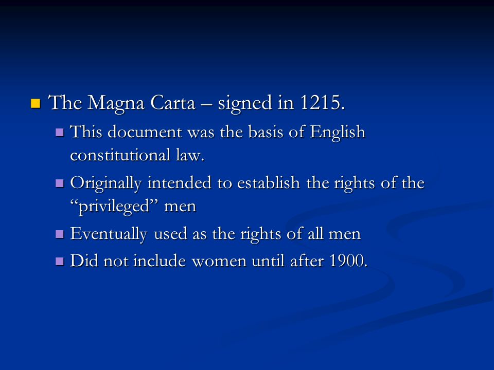 The Magna Carta – signed in 1215.