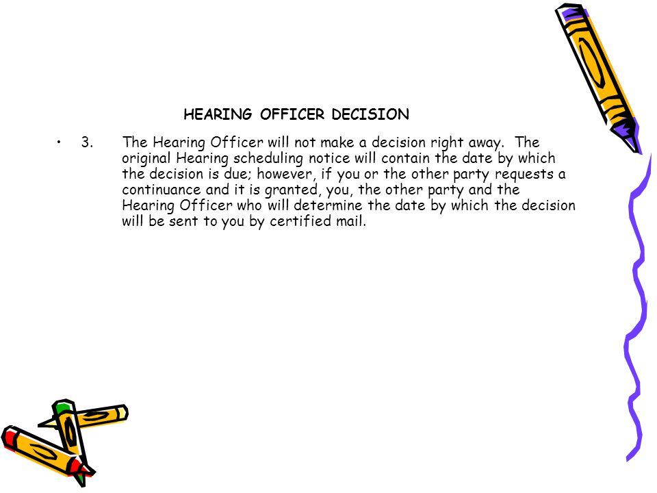 HEARING OFFICER DECISION