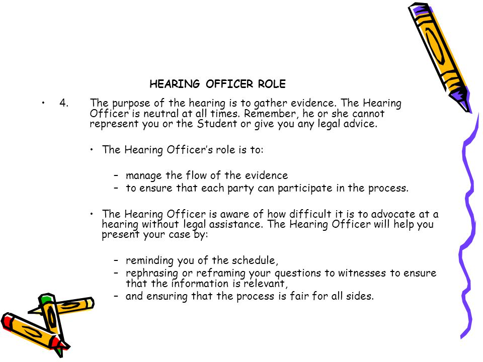 HEARING OFFICER ROLE