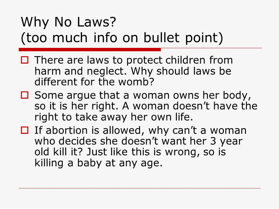 Why No Laws (too much info on bullet point)