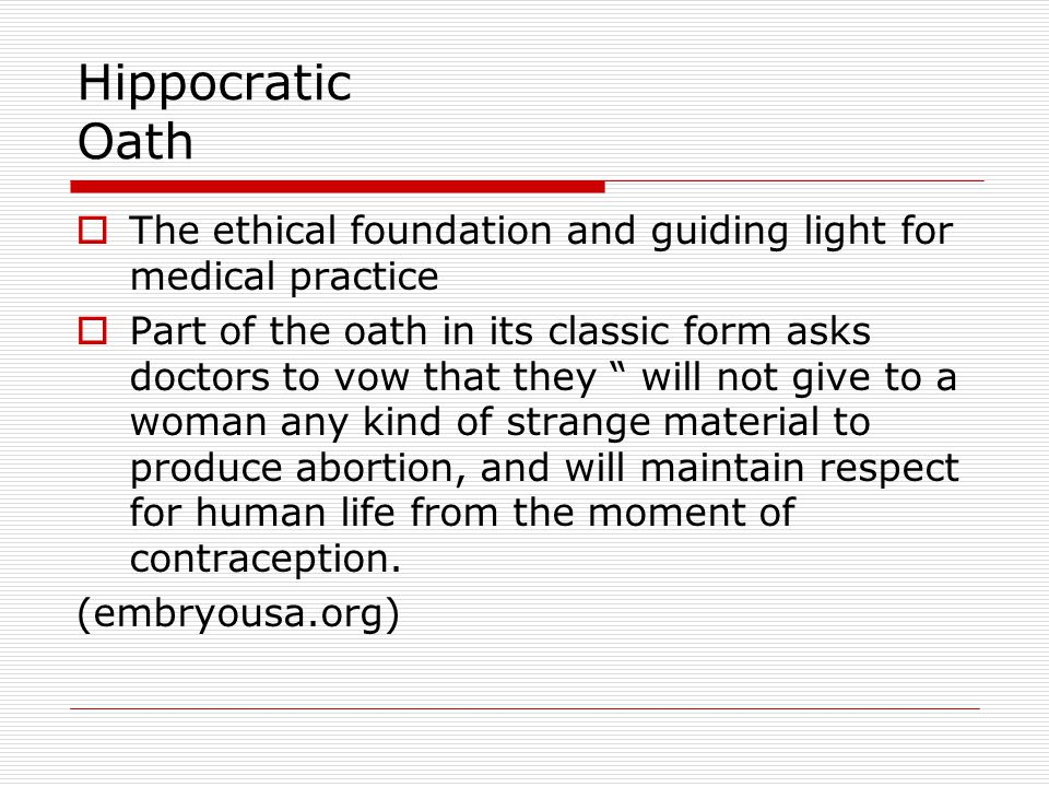 Hippocratic Oath The ethical foundation and guiding light for medical practice.