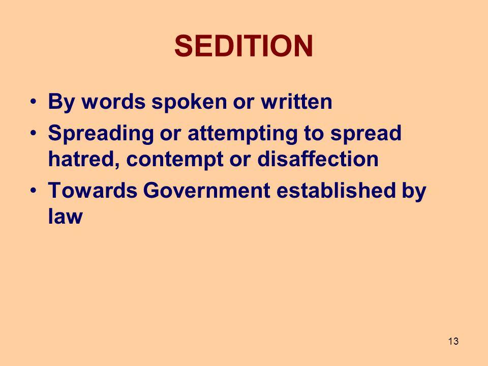 SEDITION By words spoken or written