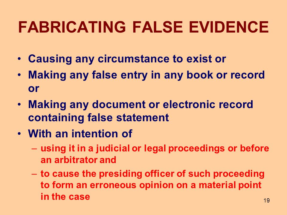 FABRICATING FALSE EVIDENCE
