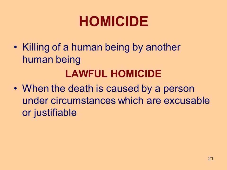HOMICIDE Killing of a human being by another human being